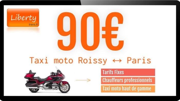 Tarif Taxi moto Roissy Paris 90€