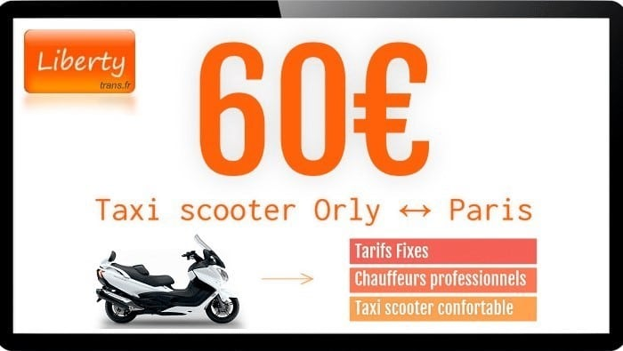Tarif scooter taxi Orly Paris 60€