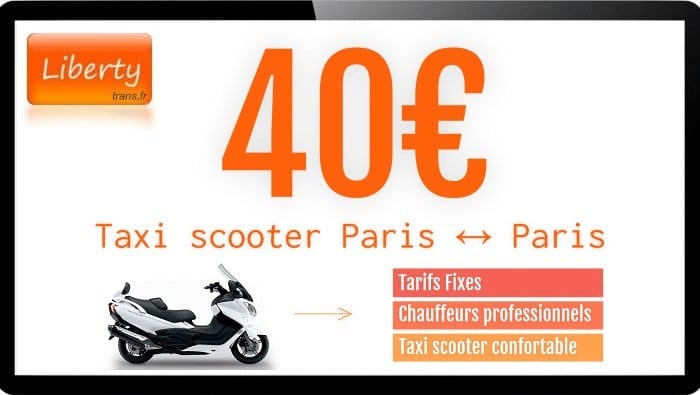 Tarif Taxi scooter Paris 40€